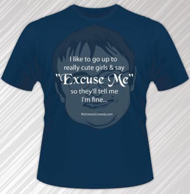 """""""I'm Fine"""" shirt for Christian comedian - comedy shirt"""
